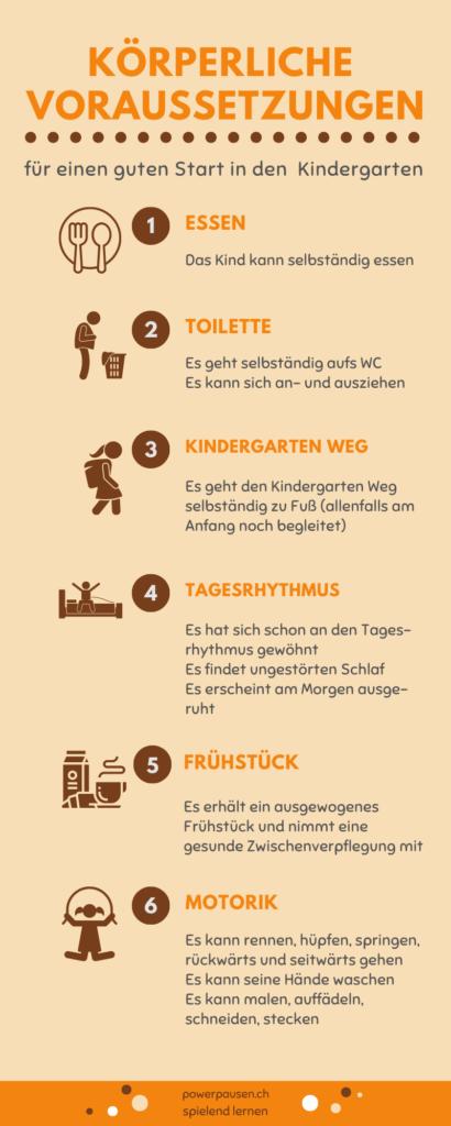 die körperlichen Voraussetzungen für den Kindergarten